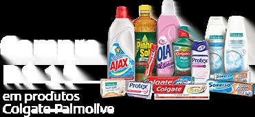Compre 15 reais em produtos Colgate-Palmolive